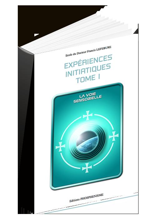 Experiences initiatiques la voie sensorielle