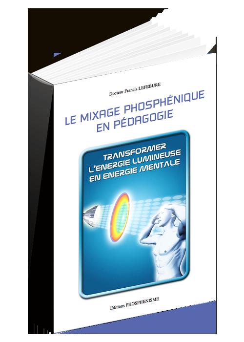 Le mixage phosphénique